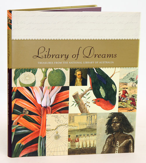 Library of dreams: treasures from the National Library of Australia. National Library of Australia.