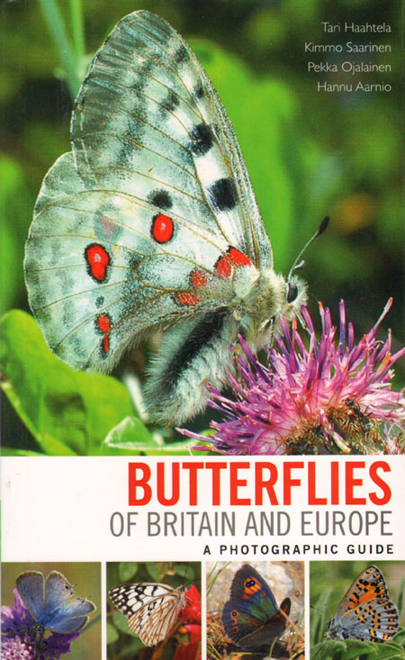 Butterflies of Britain and Europe: a photographic guide. Tan Haahtela.