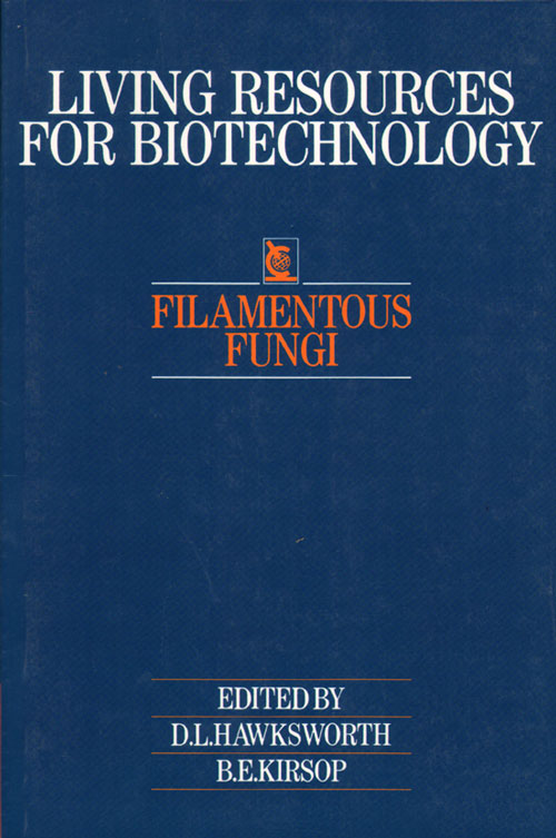 Filamentous fungi: living resources for biotechnology. D. L. Hawksworth.