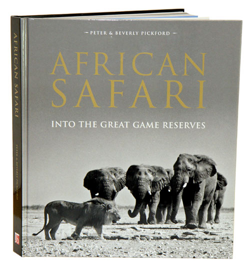 African safari: into the great game reserves. Peter Pickford, Beverley Pickford.