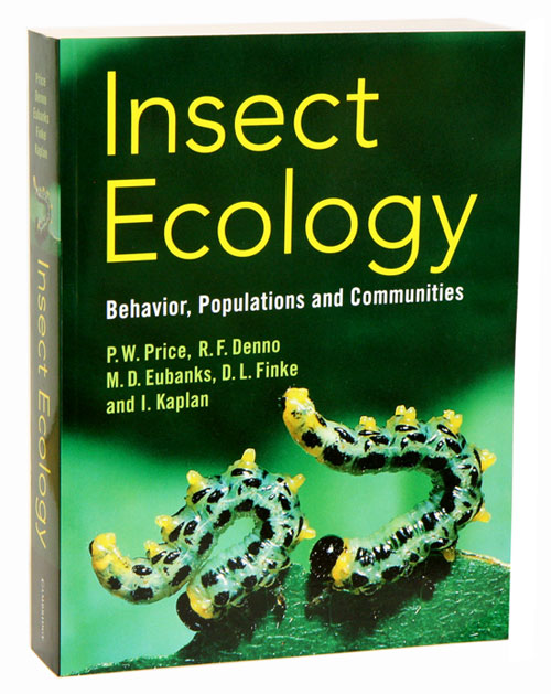 Insect ecology: behavior, populations and communities. Peter W. Price.