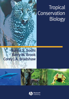 Tropical conservation biology. Navjot S. Sodhi.