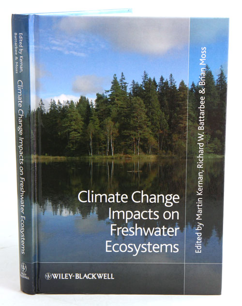 Climate change impacts on freshwater ecosystems. Martin Kernan.