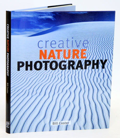 Creative nature photography. Bill Coster.