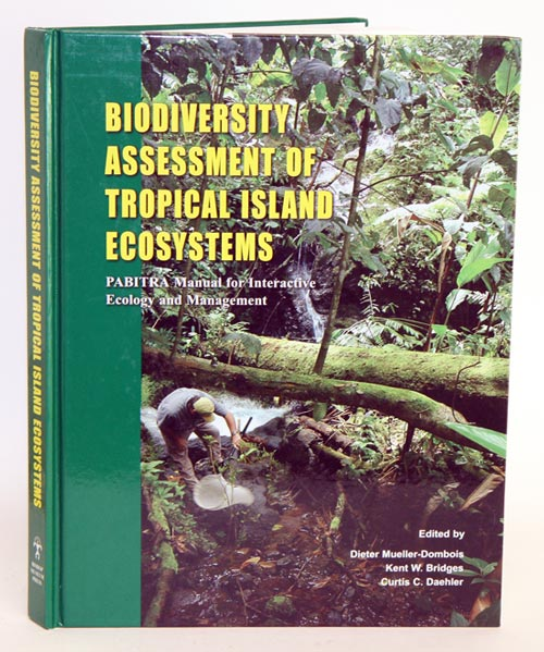 Biodiversity assessment of tropical island ecosystems: PABRITA manual for interactive ecology and management. Dieter Mueller-Dombois, Kent W. Bridges, Curtis C. Daehler.