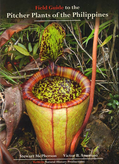 Field guide to the pitcher plants of the Philippines. Stewart McPherson, Victor B. Amoroso.
