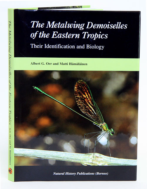 The metalwing demoiselles of the eastern tropics: their identification and biology. G. Orr, M. Haemaelaeinen.