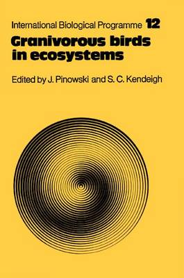 Granivorous birds in ecosystems: their evolution, populations, energetics, adaptations, impact and control. Jan Pinowski, S. Charles Kendeigh.