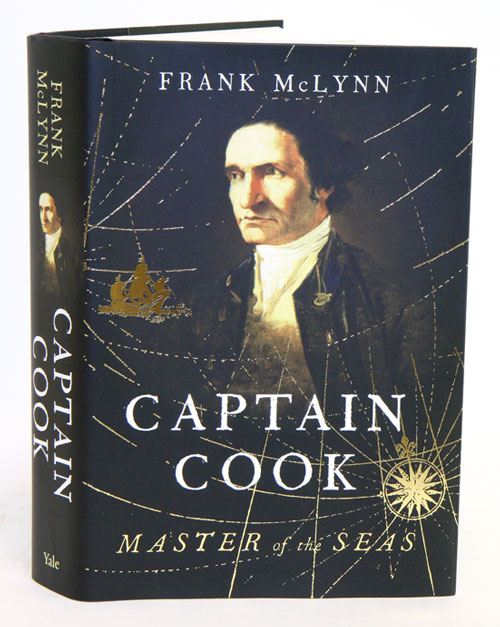 Captain Cook: master of the seas. Frank McLynn.