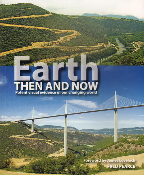Earth: then and now. Fred Pearce.