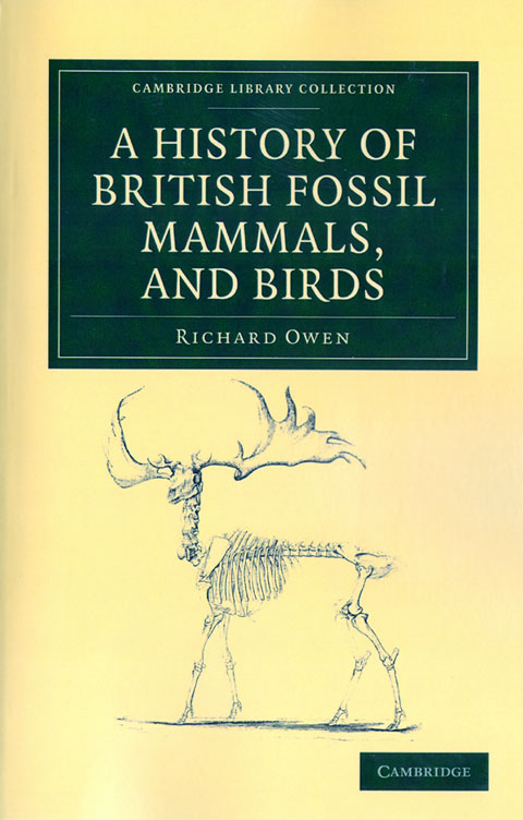 History of British fossil mammals, and birds. Richard Owen.
