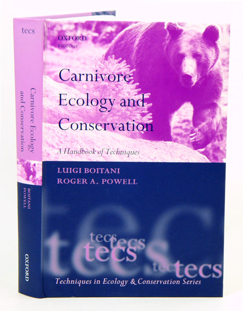 Carnivore ecology and conservation: a handbook of techniques. Luigi Boitani, Roger A. Powell.