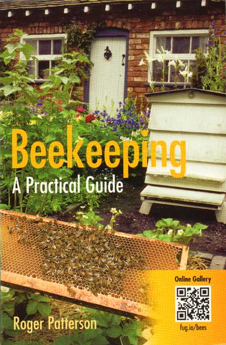 Beekeeping: a practical guide. Roger Patterson.