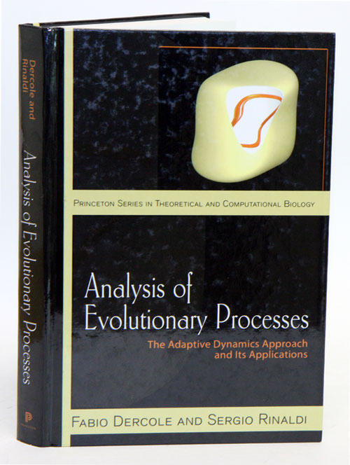 Analysis of evolutionary processes: the adaptive dynamics approach and its applications. Fabio Dercole, Sergio Rinaldi.