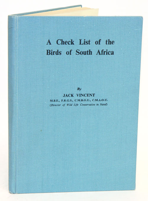 A check list of the birds of South Africa. Jack Vincent.