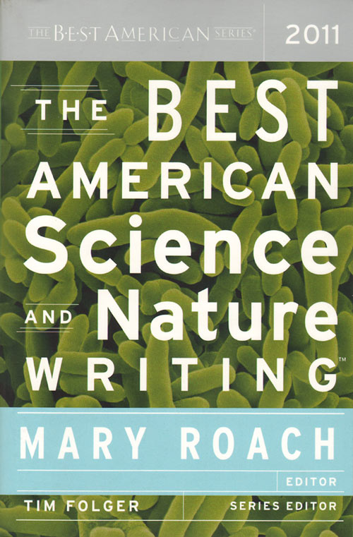 Best American science and nature writing. Mary Roach.