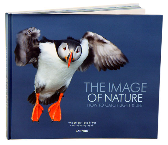 The image of nature: how to catch light and life. Wouter Pattyn.