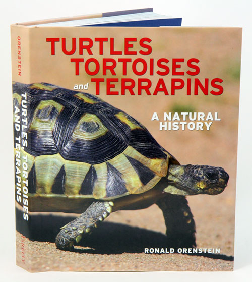 Turtles, tortoises and terrapins: a natural history. Ronald Orenstein.