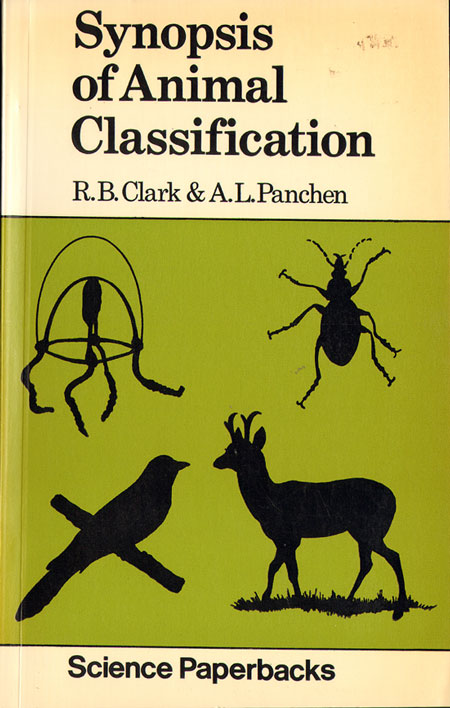 Synopsis of animal classification. R. B. Clarke, A. L. Panchen.