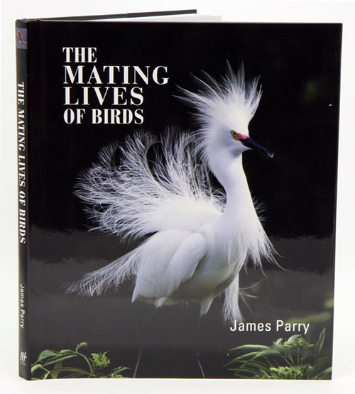 The mating lives of birds. James Parry.