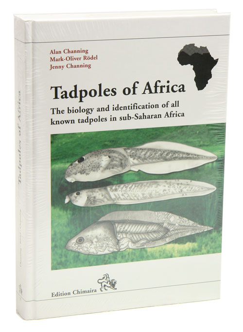 Tadpoles of Africa: the biology and identification of all known tadpoles in sub-Saharan Africa. A. Channing, M. O. Rodel, J. Channing.