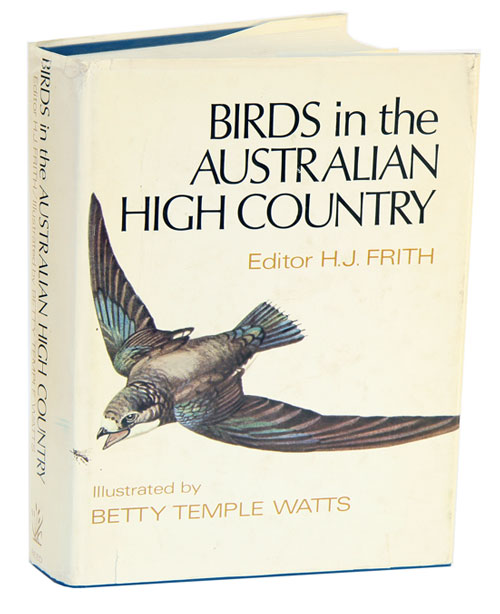 Birds in the Australian high country. H. J. Frith.