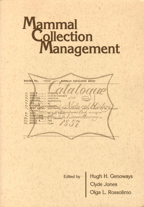 Mammal collection management. Hugh H. Genoways.