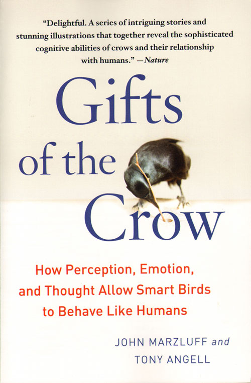Gifts of the crow: how perception, emotion, and thought allow smart birds to behave like humans. John Marzluff, Tony Angell.