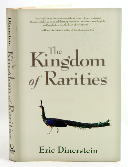 The kingdom of rarities: the story of America's eastern national forests. Eric Dinerstein.