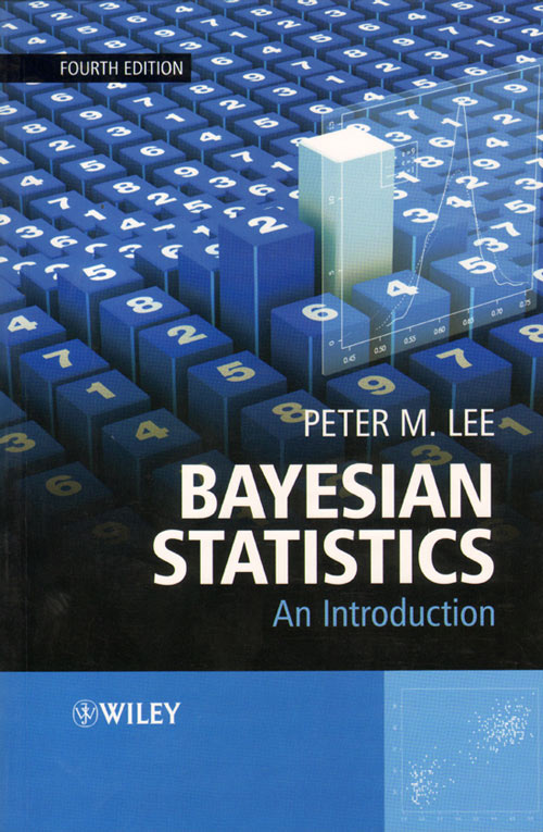 Bayesian statistics: an introduction. Peter M. Lee.