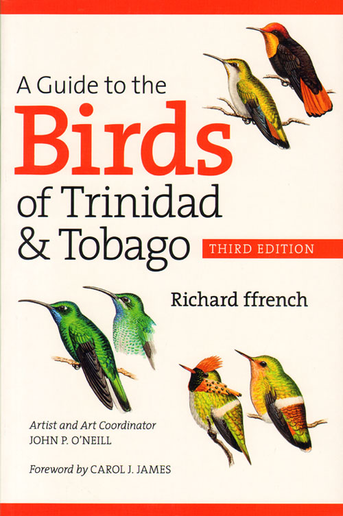 A guide to the birds of Trinidad and Tobago. Richard Ffrench.