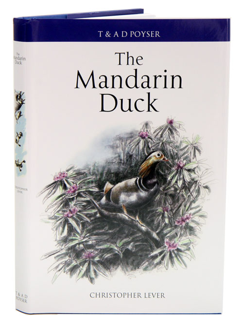 The Mandarin duck. Christopher Lever.
