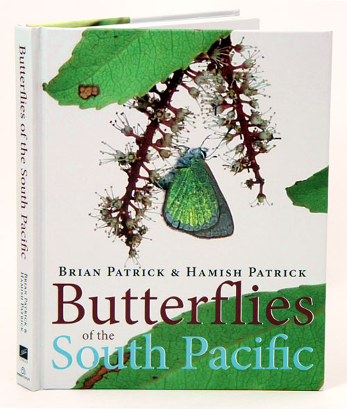 Butterflies of the South Pacific. Brian Patrick, Hamish Patrick.