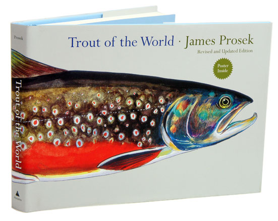 Trout of the world. James Prosek.