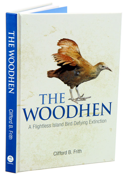 The Woodhen: a flightless island bird defying extinction. Clifford B. Frith.