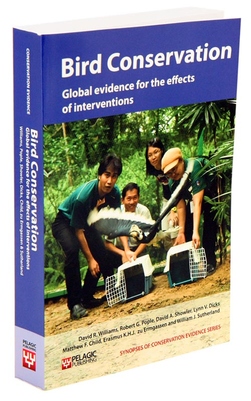 Bird conservation: global evidence for the effects of interventions. David R. Williams.