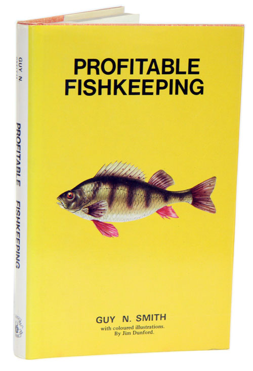 Profitable fishkeeping. Guy N. Smith.
