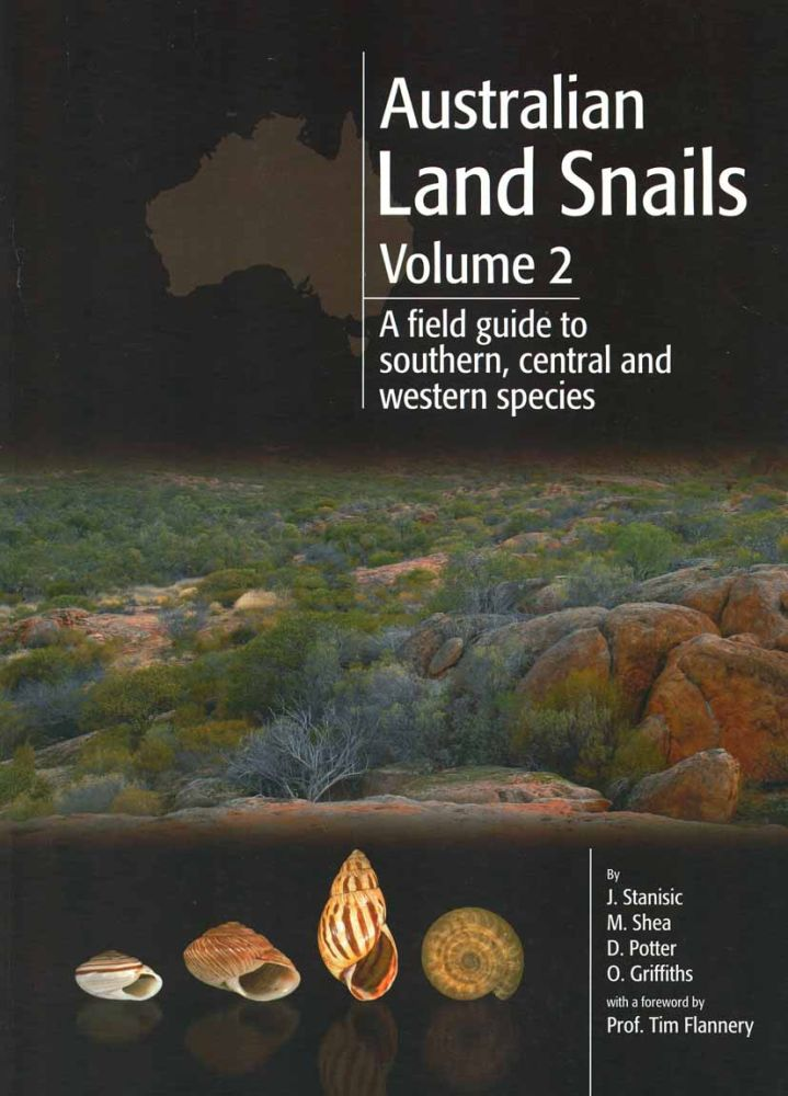 Australian land snails, volume two: a field guide to southern, central and western species. John Stanisic.