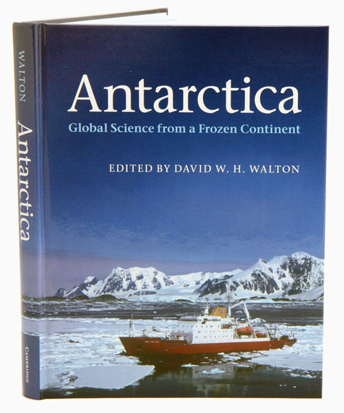 Antarctica: global science from a frozen continent. David W. H. Walton.