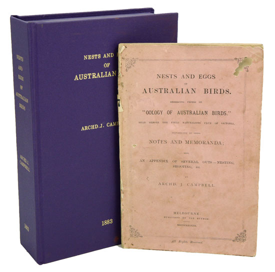 "Nests and eggs of Australian birds: embracing papers on ""Oology of Australian birds"" read before the Field Naturalists' Club of Victoria, supplemented by other notes and memoranda. A. J. Campbell."