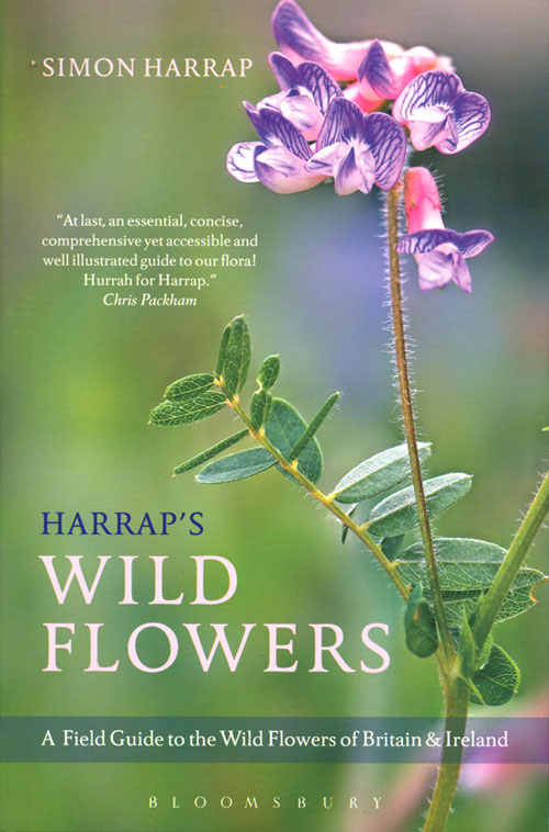 Harrap's wild flowers: a field guide to the wild flowes of Britain and Ireland. Simon Harrap.