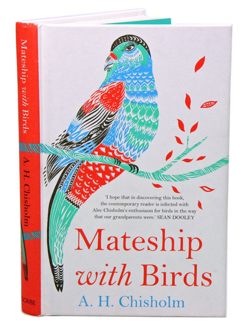 Mateship with birds. A. H. Chisholm.