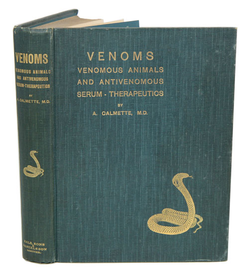 Venoms, venomous animals and antivenomous serum-therapeutics. A. Calmette.