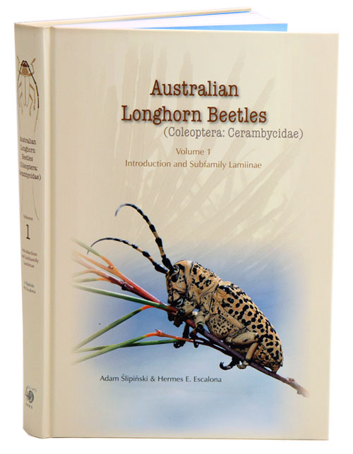 Australian longhorn beetles (Coleoptera: Cerambycidae) volume one: introduction and subfamily Lamiinae. Adam Slipinski, Hermes E. Escalona.