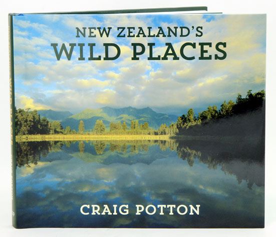 New Zealand's wild places. Craig Potton.