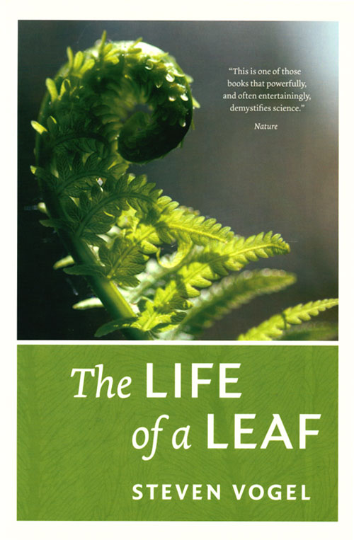 The life of a leaf. Steven Vogel.