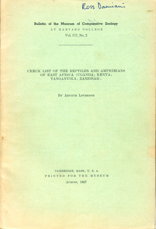 Check list of the reptiles and amphibians of East Africa (Uganda; Kenya; Tanganyika; Zanzibar). Arthur Loveridge.