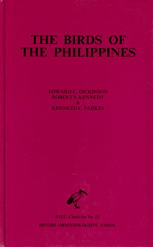 The birds of the Philippines: an annotated checklist. Edward C. Dickinson.