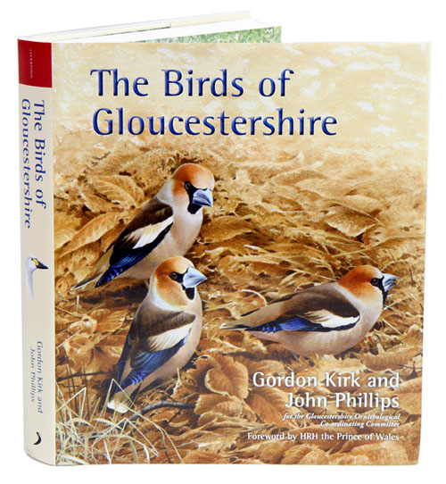 The birds of Gloucestershire. Gordon Kirk, John Phillips.