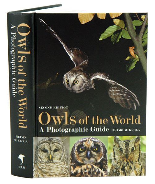 Owls of the world: a photographic guide. Heimo Mikkola.